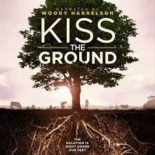 Kiss the Ground Film | Official Website
